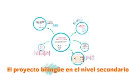 El proyecto bilingüe en el nivel secundario