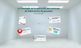 Patología Fiduciaria