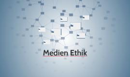 Medien Ethik