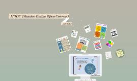 Massive Online Open Courses