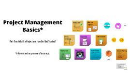 Project Management Basics: Part One