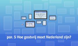 par. 5 Hoe gastvrij moet Nederland zijn?