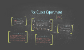 Ice Cubes Experiment
