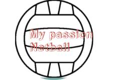 My passion Netball