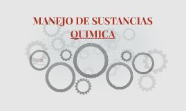 MANEJO DE SUSTANCIAS QUIMICA