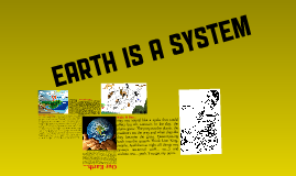 Earth Is A System