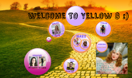 WELCOME TO YELLOW 8 :)
