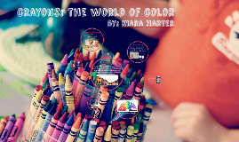 crayons: the world of color