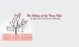 Copy of The Hollow of the Three Hills