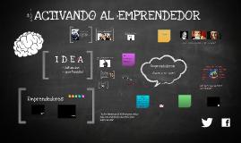 Sesión 2. Activando al Emprendedor