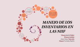 Copy of MANEJO DE LOS INVENTARIOS EN LAS NIIF, TENIENDO EN CUENTA LO