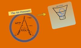 The Air Pressure