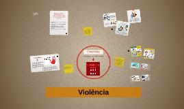 O que é Violência: