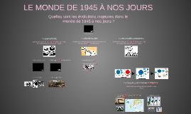 3ème - Le monde de 1945 à nos jours