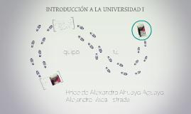 INTRODUCCIÓN A LA UNIVERSIDAD I