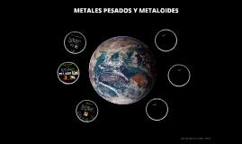 METALES PESADOS Y METALOIDES