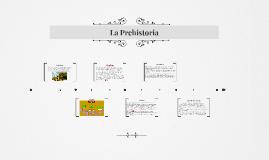 La Prehistoria y la Historia