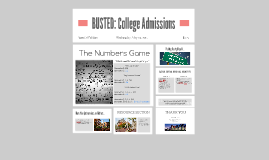 Copy of BUSTED: College Admission