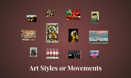 Art Styles or Movements
