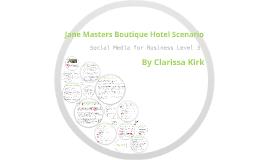 Jane Masters Boutique Hotel Scenario