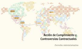 Acción de Cumplimiento y Controversias Contractuales