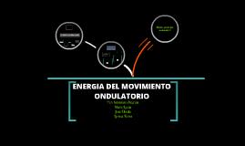 Copy of Energia del movimiento ondulatorio