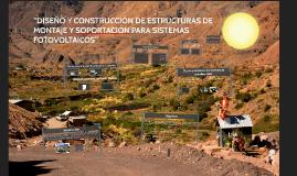 """""""DISEÑO Y CONSTRUCCIÓN DE ESTRUCTURAS DE MONTAJE Y SOPORTACI"""
