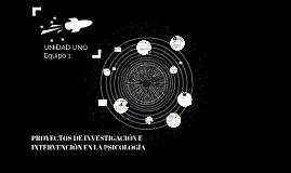 PROYECTOS DE INVESTIGACION E INTERVENCIÓN EN LA PSICOLOGÍA