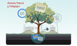 Ambiente Natural y Pedagógico