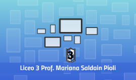 Liceo 3 Prof. Mariana Saldain Pioli