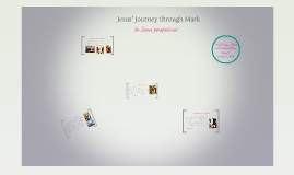 Jesus' Journey through Mark