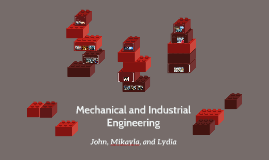 Mechanical and Industrial Engineering