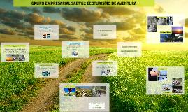 GRUPO EMPRESARIAL SAET'G2 ECOTURISMO DE AVENTURA