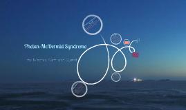 Phelan-McDermid Syndrome