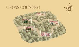 CROSS COUNTRY!
