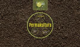 Permakultura - Życie w zgodzie z Naturą