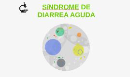 SINDROME DE DIARREA AGUDA