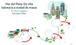 Mar del Plata: De villa balnearia a ciudad de masas
