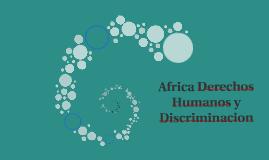 Africa Derechos Humanos y Discriminacion