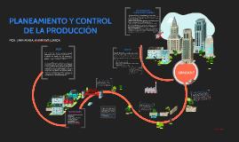 Copy of PLANEAMIENTO Y CONTROL DE LA PRODUCCION