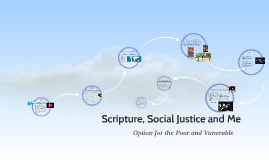 Scripture, Social Justice and Me