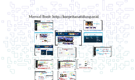 Manual Book: http://korpritanatidung.or.id