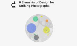 6 Elements of Design for Striking Photographs
