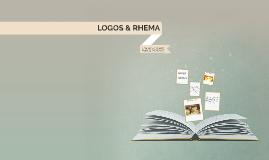 LOGOS & RHEMA