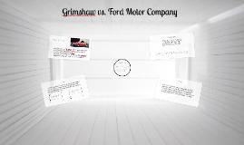 Copy of Grimshaw vs. Ford Motor Company