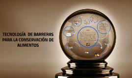 Copy of TECNOLOGIA  DE BARRERAS PARA LA CONSERVACION DE ALIMENTOS