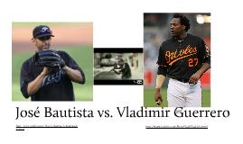 José Bautista vs. Vladimir Guerrero