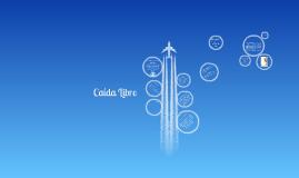 Copy of caida libre