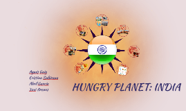 HUNGRY PLANET: INDIA