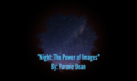 Night: The Power of Images